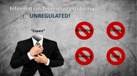 Unregulated IT Industry